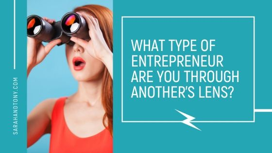 What Type of Entrepreneur Are You Through Another's Lens?