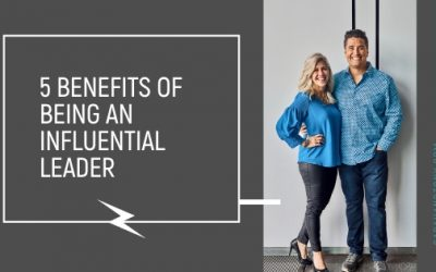 5 Benefits of Being an Influential Leader