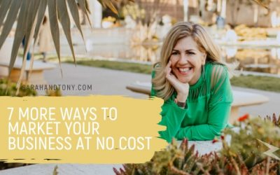 7 More Ways to Market your Business at No Cost