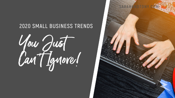 2020 Small Business Trends You Just Can't Ignore
