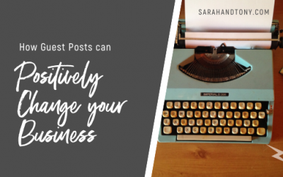 How Guest Posts can Positively Change your Business