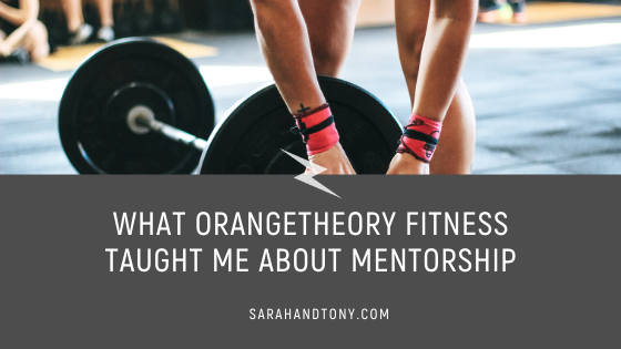 What Orangetheory Fitness Taught me about Mentorship