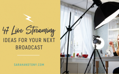 47 Live Streaming Ideas for your Next Broadcast